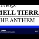 Mell Tierra - The Anthem (Original Mix)