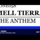 Mell Tierra - The Anthem (Original Mix)