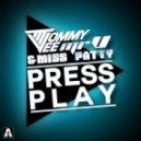 Tommy Vee & Miss Patty - Press Play (John Lemmon Mix)