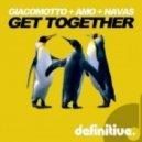 David Amo & Julio Navas, Olivier Giacomotto - Get Together (Original Mix)