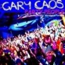 Gary Caos  -  Party People (Steve Kid & John De Mark Remix)