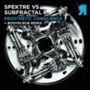 Spektre & Subfractal - Prosthetic Conscience (Bodyscrub Remix)