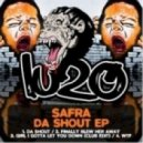 Safra - Finally Blew Her Away (Original Mix)