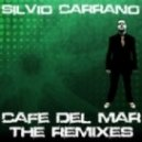 Silvio Carrano - Cafe del Mar (Alex Gray WMC Remix)
