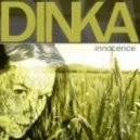 Dinka - Innocence (Original Mix)