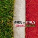 Dominic Deejay - Made In Italy (Stephan F Remix)