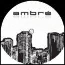 Ambre' - une colère (demo)