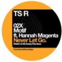 Motif Ft. Hannah Magenta - Never Let Go (Walsh & McAuley Remix)