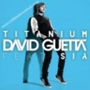 David Guetta ft. Sia   - Titanium (DJ Ian Remix)