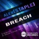 Alex[Staple] - Breach (Original Mix)