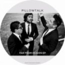 PillowTalk - Heavens Gate (Original Mix)