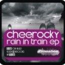 Cheerocky - Rain On Head