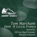 Tom Marchant & Lizzie France - Don't (Mike Kelly & Eastnwest Cologne Vox)