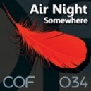 Air Night - Somewhere (Vlad Seven Remix)