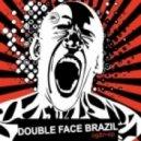 Double Face Brazil - The Beat (Original Mix)