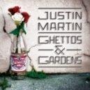 Justin Martin - Butterflies