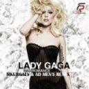 Lady Gaga - Bad Romance (MKurgaev &  AD Men`s Remix)