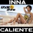 Inna - Caliente (Dive Da House & Zhine Rmx)