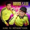 Lee, Bruce - Kung Fu Motherfucker (Greendahl & Rasmussen Remix)