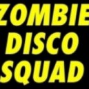 Zombie Disco Squad - Do it Like This