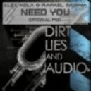 Alex Xela and Rafael Sasina - Need You