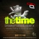 Breaksmafia & Viper X - The Time (Original Mix)