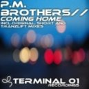 P.M. Brothers - Coming Home (tranzLift Emotional Remix)