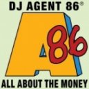 DJ Agent 86 - All About The Money (DJ Butcher's Maguire Edit)