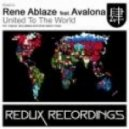 Rene Ablaze ft. Avalona - United To The World ( Dima Krasnik Tech)