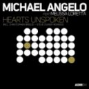 Michael Angelo feat. Melissa Loretta - Hearts Unspoken (Dub Mix)