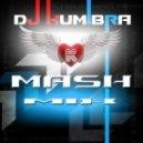 Tony Ray - Chica Loca (DJ KumIbra Mash-Mix)