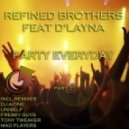 DJ A-One, Refined Brothers - Party Everyday feat. D'Layna (DJ A-One Remix)