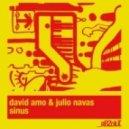 David Amo & Julio Navas -  Sinus (Koen Groeneveld Remix)