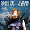 Phil Jay - Wonderful Life