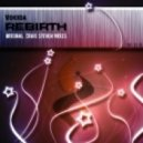 Vokiida - Rebirth (Craig Steven Remix)