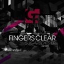 Fingers Clear - Sugar Beat (Original Mix)
