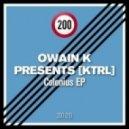 OWAIN K presents KTRL - Offen