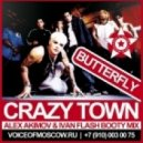 Crazy Town - Butterfly (Alex Akimov & Ivan Flash Booty Radio Mix)