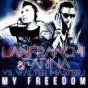 Lanfranchi & Farina vs. Walter Master J - My Freedom (Cue & Play Remix)