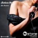 CJ Stone feat. Anna Turska & Sherlock - Believe Me (Chill Out Classic Mix)