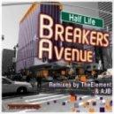 Half Life - Breakers Avenue (Original Mix)