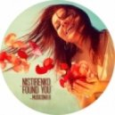 Nistirenko - Found You (Aki Amano Remix)