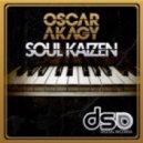 Oscar Akagy - Soul Kaizen (Original Mix)
