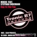 Mikro feat. Stephan Endemann - Rap To The Top (Original Mix)