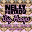 Nelly Furtado - Big Hoops (501 Remix) Moonlight Collection