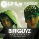 BIFFGUYZ - Bum Bum Bum (Mike Energy Remix)
