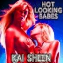 Kai Sheen - Hot Looking Babes (Radio Cut)
