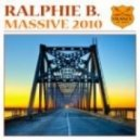 Ralphie B - Massive 2010 (Midway Remix)