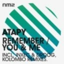 Atapy - Remember (Inxec vs Droog Remix)