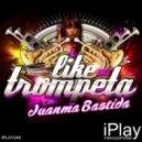 Juanma Bastida  - I Like Mi Trompeta (Original Mix)